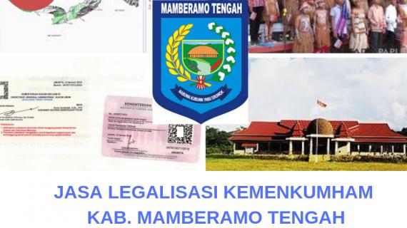 Jasa Legalisir KEMENKUMHAM di Kabupaten Mamberamo Tengah || 08559910010