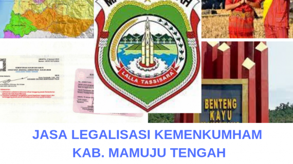 Jasa Legalisir KEMENKUMHAM di Kabupaten Mamuju Tengah    08559910010