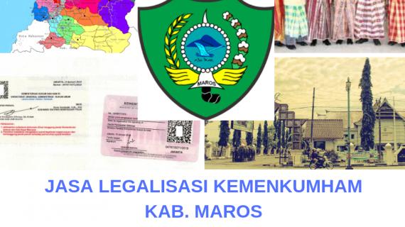 Jasa Legalisir KEMENKUMHAM di Kabupaten Maros || 08559910010