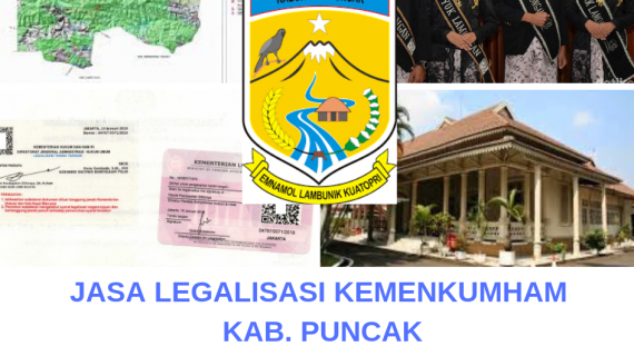 Jasa Legalisir KEMENKUMHAM di Kabupaten Puncak || 08559910010