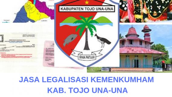 Jasa Legalisir KEMENKUMHAM di Kabupaten Tojo Una-Una    08559910010