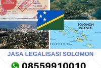 JASA LEGALISASI KEPULAUAN SOLOMON || 08559910010