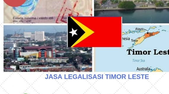 Jasa Legalisasi Timor Leste    08559910010