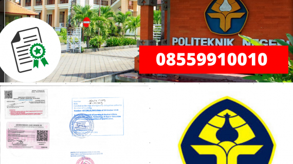 Jasa Legalisir Ijazah Politeknik Negeri Bali Di Kemenristek Dikti || 08559910010