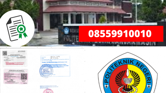 Jasa Legalisir Ijazah Politeknik Negeri Banjarmasin Di Kemenristek Dikti || 08559910010