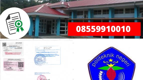 Jasa Legalisir Ijazah Politeknik Negeri Fakfak Di Kemenristek Dikti || 08559910010