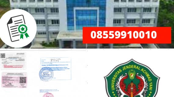 Jasa Legalisir Ijazah Universitas Jenderal Achmad Yani Di Kemenristek Dikti || 08559910010