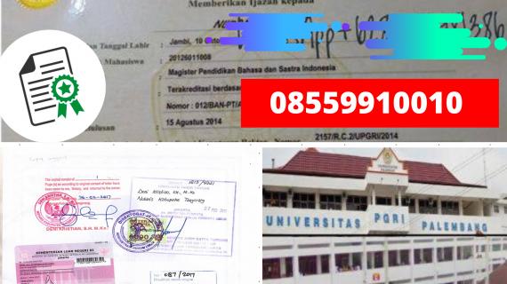 Jasa Legalisir Ijazah Universitas Pgri Palembang Di Kemenristek Dikti || 08559910010