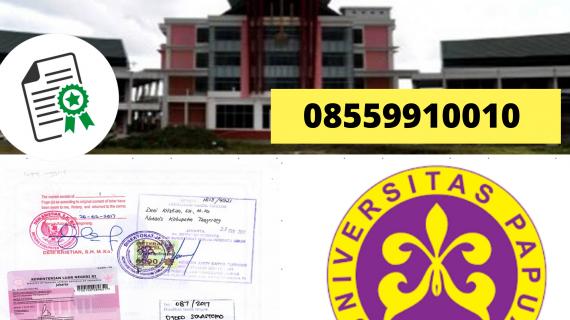 Jasa Legalisir Ijazah Universitas Papua Di Kemenristek Dikti || 08559910010