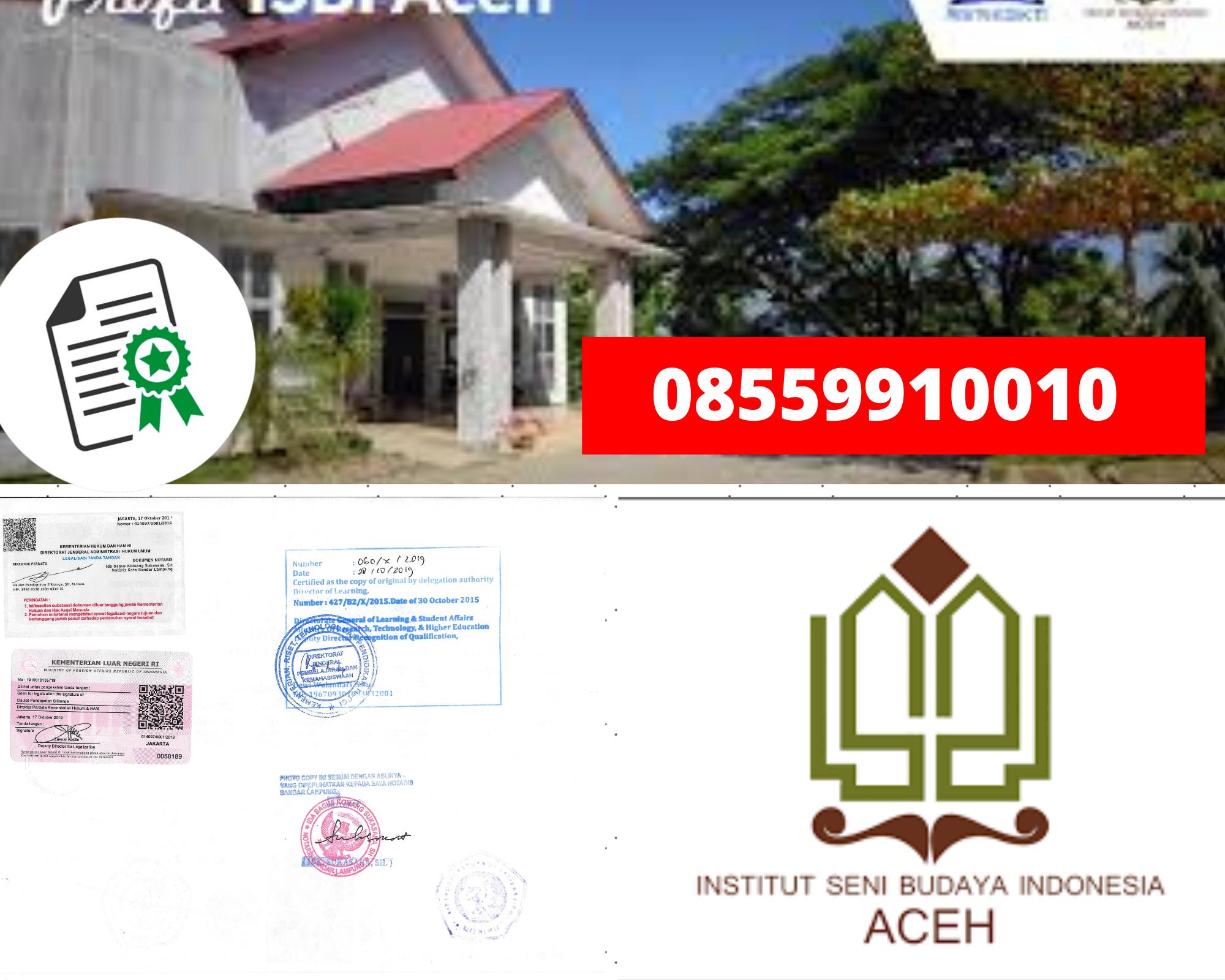 Legalisir Ijazah Institut Seni Dan Budaya Indonesia-Aceh Di Kemenristek Dikti || 08559910010