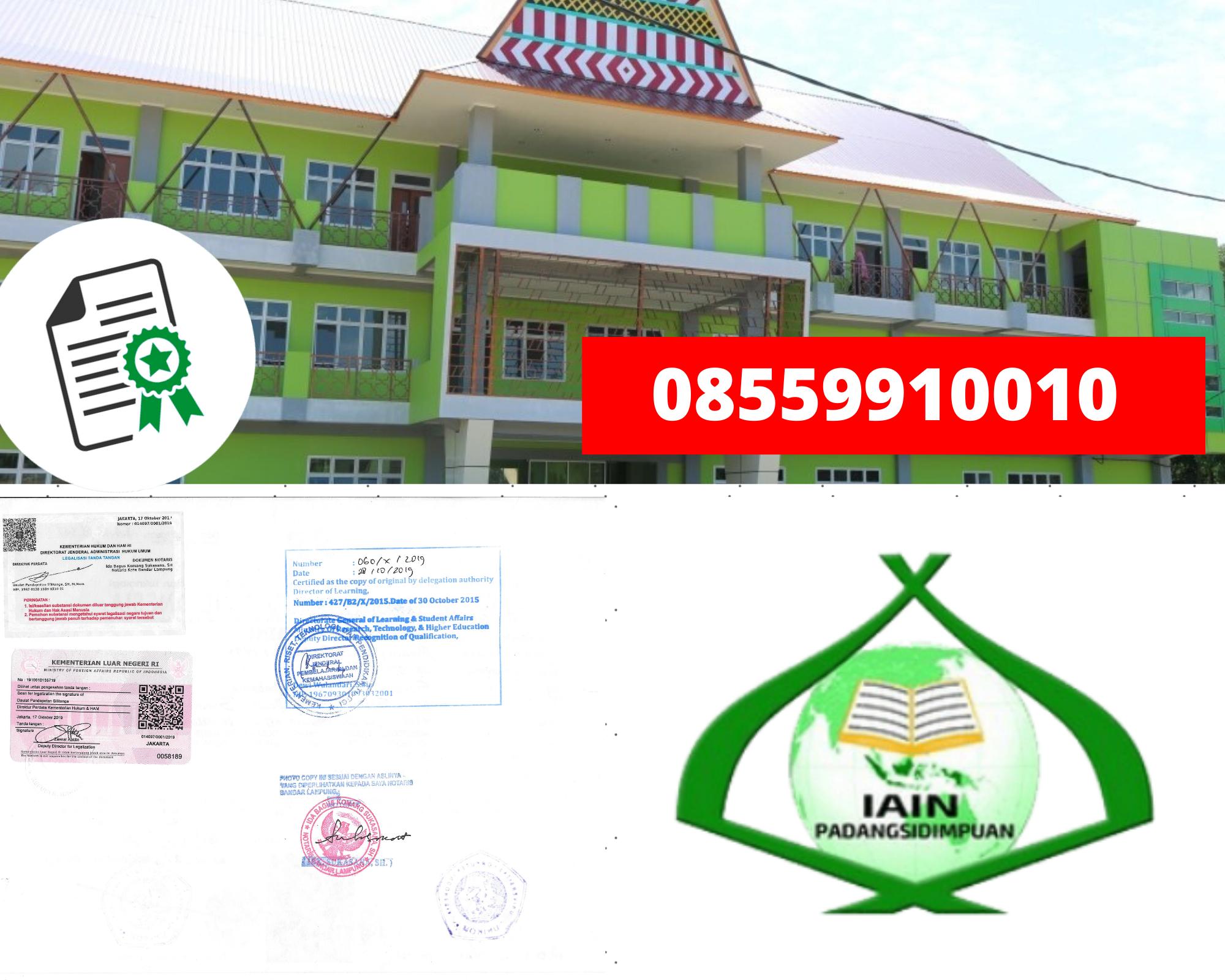 Legalisir Ijazah Institut Agama Islam Negeripadangsidempuan Di Kemenristek Dikti || 08559910010