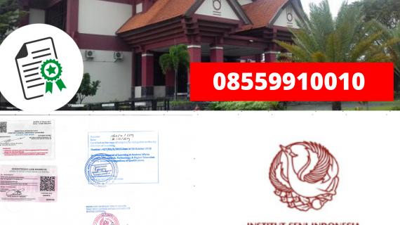 Jasa Legalisir Ijazah Institut Seni Indonesia Surakarta Di Kemenristek Dikti || 08559910010