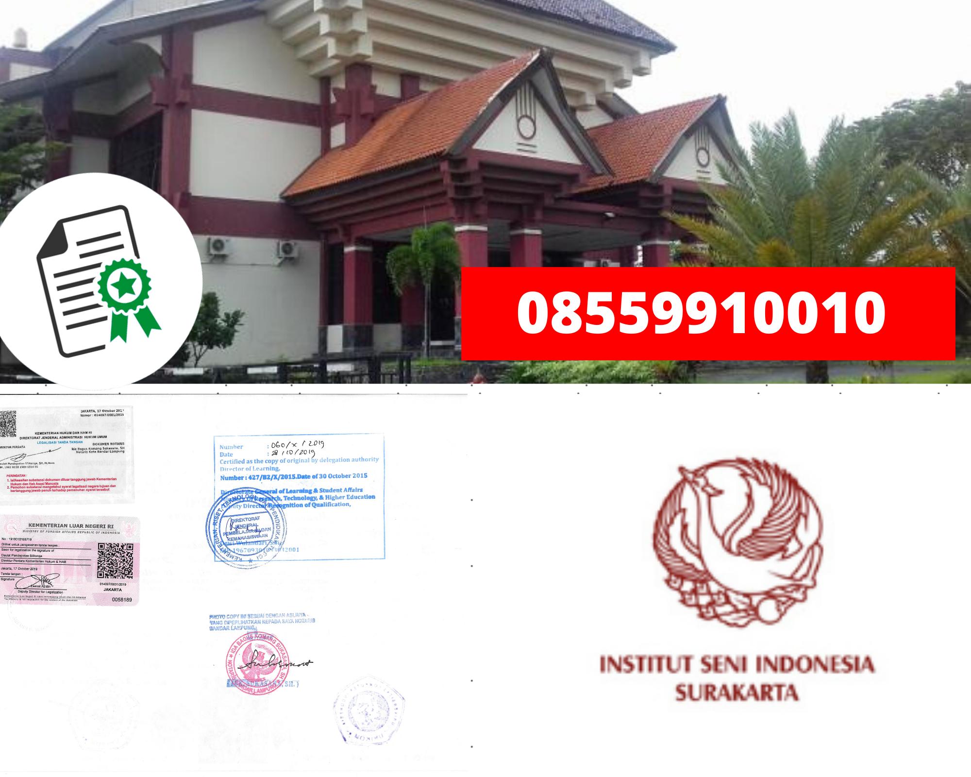 Legalisir Ijazah Institut Seni Indonesia-Surakarta Di Kemenristek Dikti || 08559910010