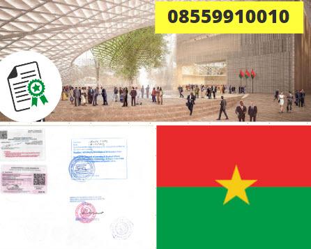Jasa Legalisir Kementrian Luar Negeri (KEMENLU) di Burkina Faso || 08559910010
