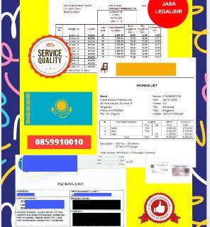 Jasa Legalisir Dokumen Perusahaan Packing List Di Kedutaan Kazakhstan || 08559910010