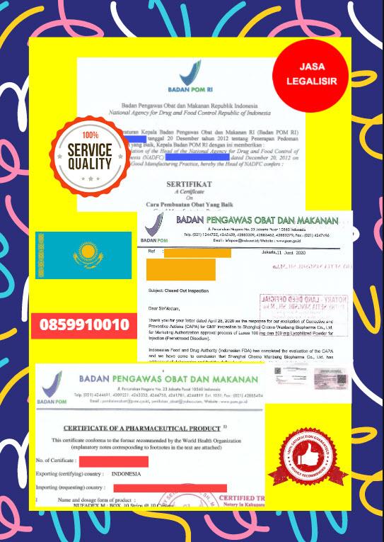Jasa Legalisir Dokumen Perusahaan BPOM ( Badan Pengawasan Obat dan Makanan ) Di Kedutaan Kazakhstan    08559910010