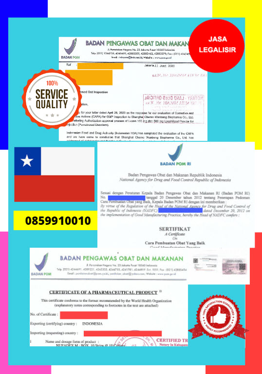 Jasa Legalisir Dokumen Perusahaan BPOM ( Badan Pengawasan Obat dan Makanan ) Di Kedutaan Chili || 08559910010