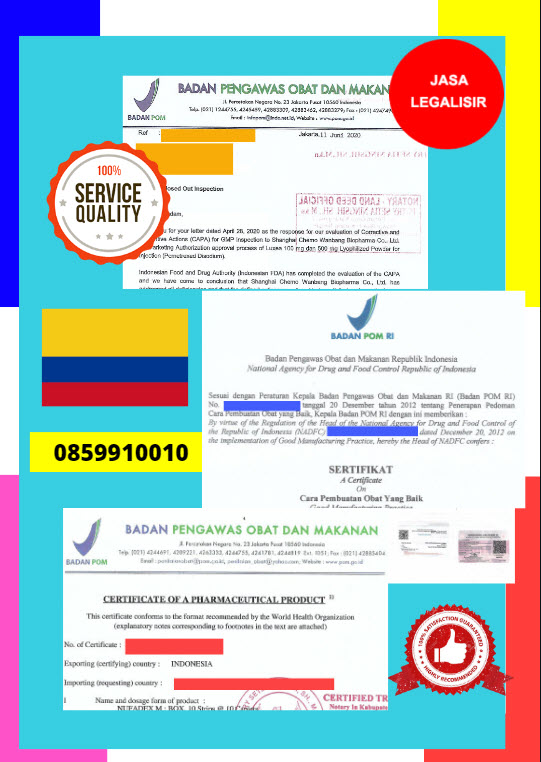 Jasa Legalisir Dokumen Perusahaan BPOM ( Badan Pengawasan Obat dan Makanan ) Di Kedutaan Kolombia || 08559910010