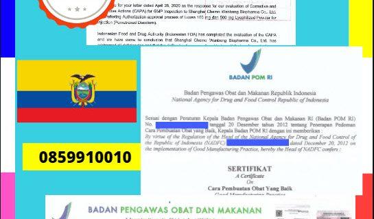 Jasa Legalisir Dokumen Perusahaan BPOM ( Badan Pengawasan Obat dan Makanan ) Di Kedutaan Ekuador || 08559910010
