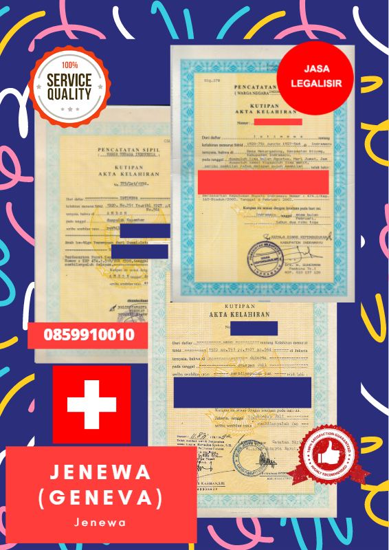 Jasa Legalisir Akta Lahir Indonesia di Jenewa (Geneva) - Swiss || 08559910010