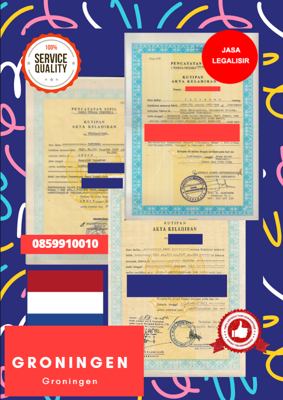 Jasa Legalisir Akta Lahir Indonesia di Groningen - Belanda    08559910010