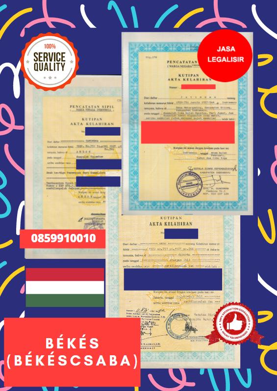 Jasa Legalisir Akta Lahir Indonesia di Békés - Hongaria || 08559910010