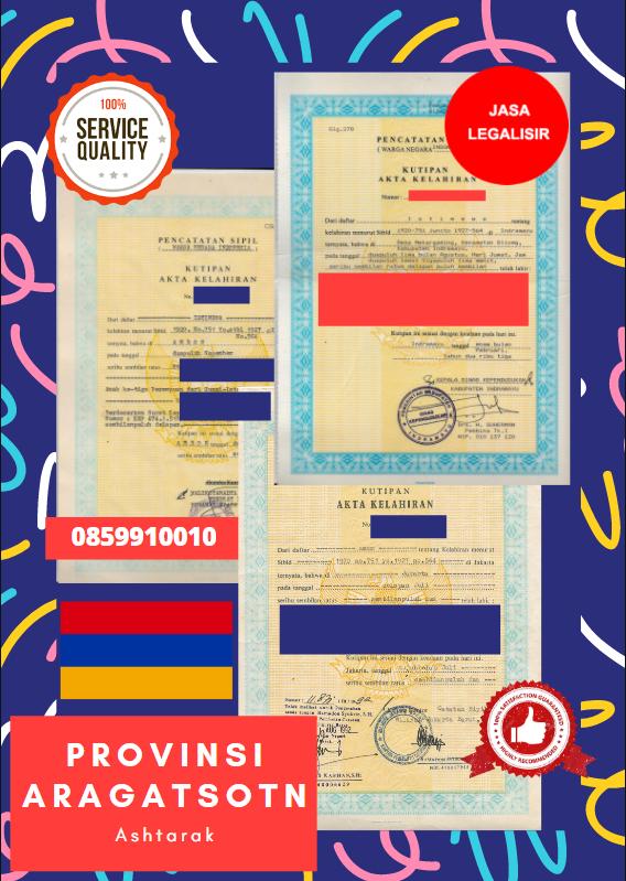 Jasa Legalisir Akta Lahir Indonesia Di Provinsi Aragatsotn - Armenia || 08559910010