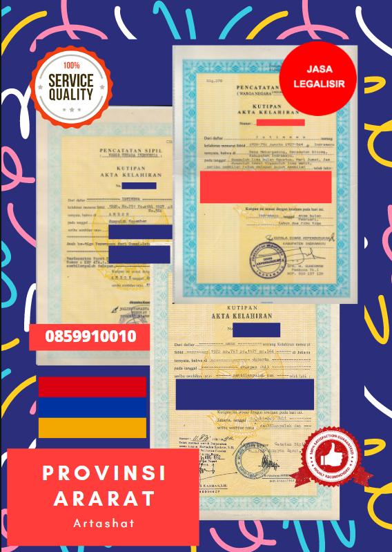 Jasa Legalisir Akta Lahir Indonesia Di Provinsi Ararat - Armenia    08559910010