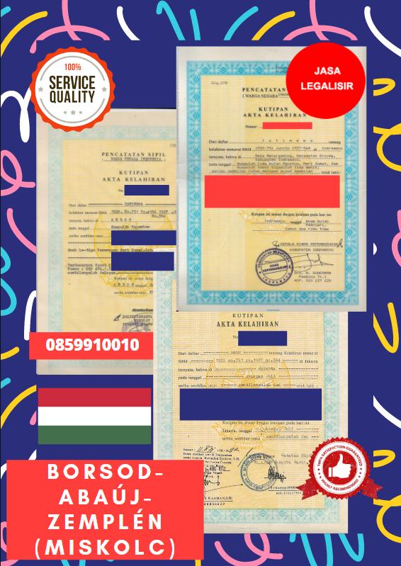 Jasa Legalisir Akta Lahir Indonesia di Borsod-Abaúj-Zemplén - Hongaria || 08559910010