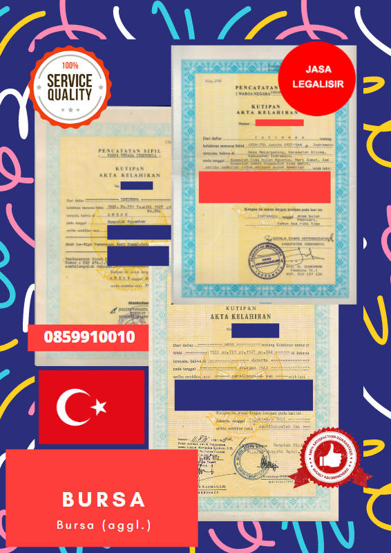 Jasa Legalisir Akta Lahir Indonesia Di Bursa - Turki || 08559910010