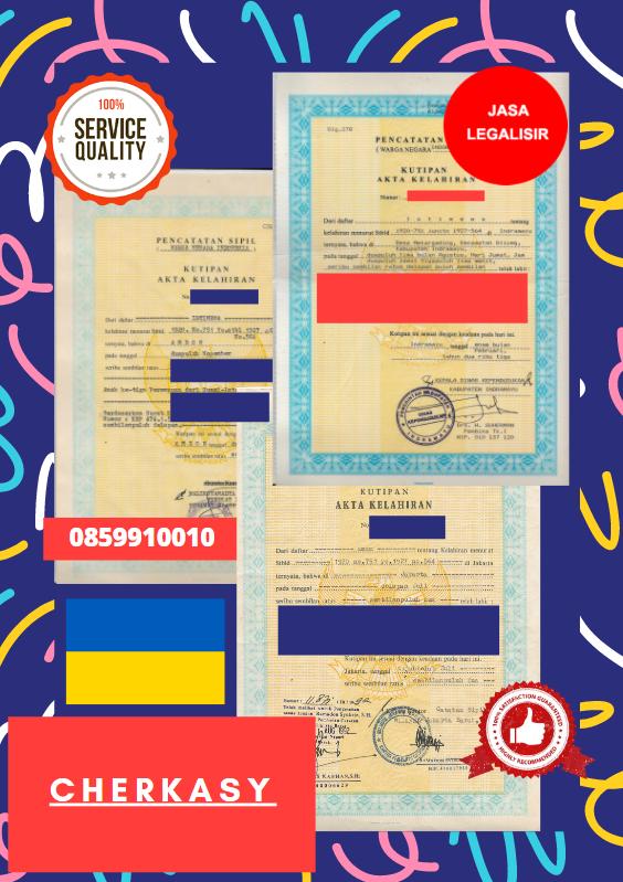 Jasa Legalisir Akta Lahir Indonesia Di Cherkasy - Ukraina    08559910010