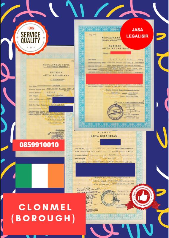 Jasa Legalisir Akta Lahir Indonesia di Clonmel (Borough) - Irlandia    08559910010