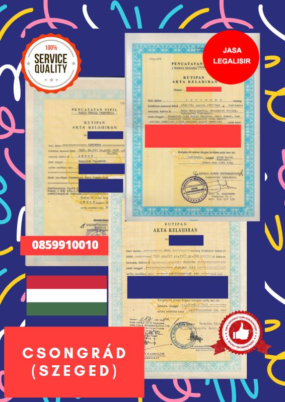 Jasa Legalisir Akta Lahir Indonesia di Csongrád - Hongaria || 08559910010
