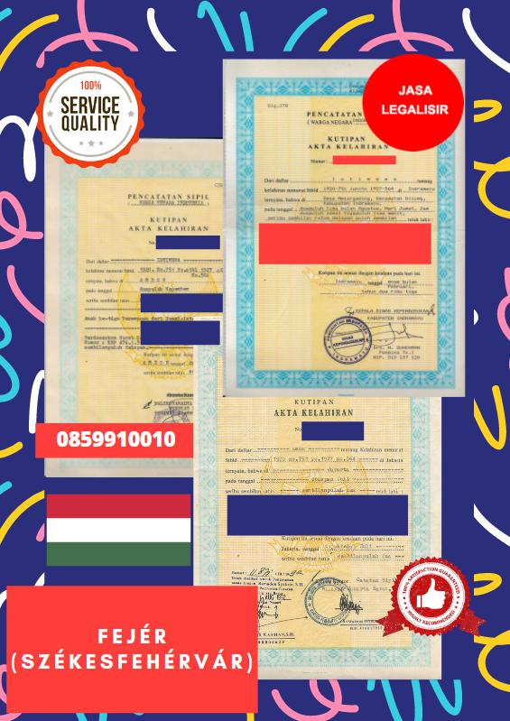 Jasa Legalisir Akta Lahir Indonesia di Fejér - Hongaria || 08559910010