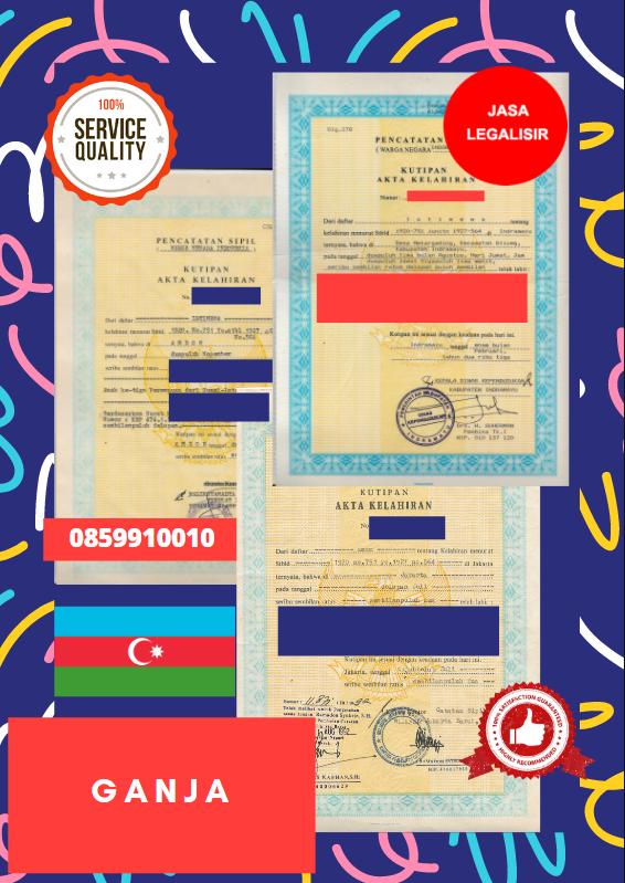 Jasa Legalisir Akta Lahir Indonesia Di Kota Gəncə - Azerbaijan || 08559910010
