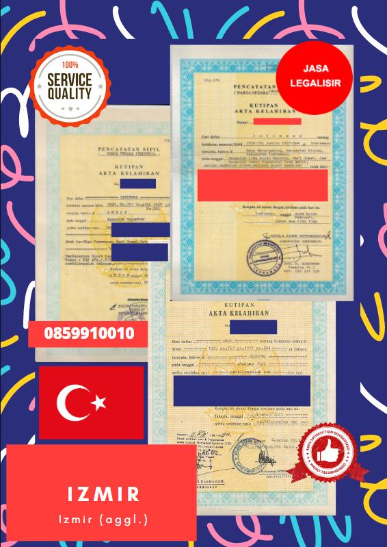 Jasa Legalisir Akta Lahir Indonesia Di Izmir - Turki || 08559910010