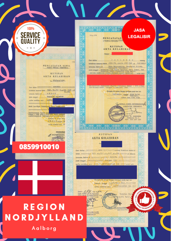 Jasa Legalisir Akta Lahir Indonesia di Region Nordjylland - Denmark    08559910010