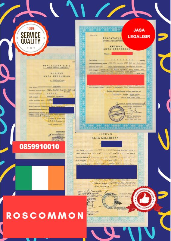 Jasa Legalisir Akta Lahir Indonesia di Roscommon - Irlandia    08559910010