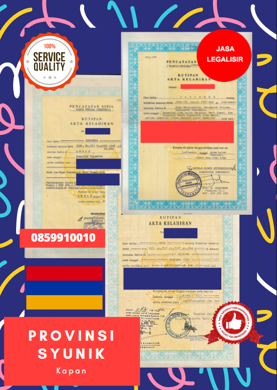 Jasa Legalisir Akta Lahir Indonesia Di Provinsi Syunik - Armenia    08559910010