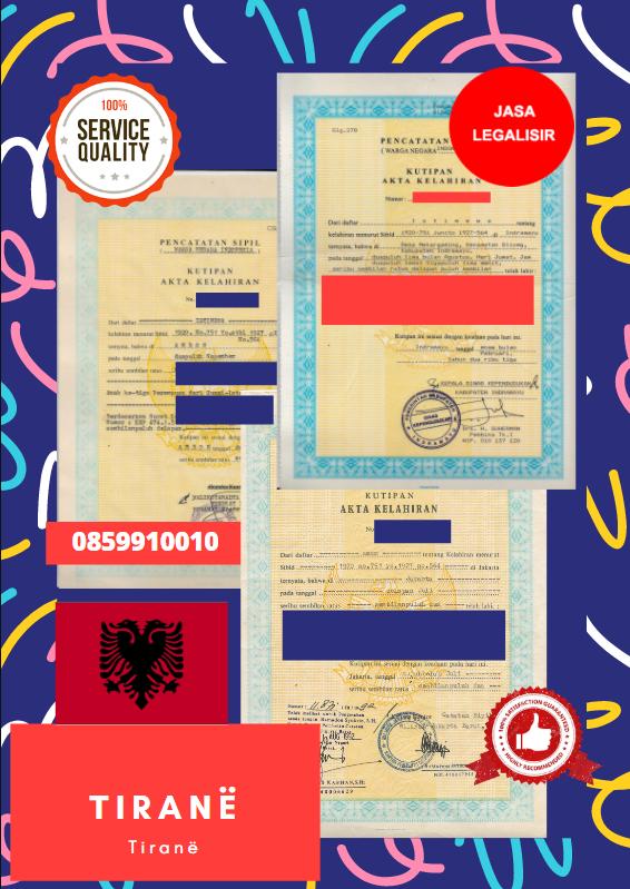 Jasa Legalisir Akta Lahir Indonesia Di Tiranë - Albania    08559910010