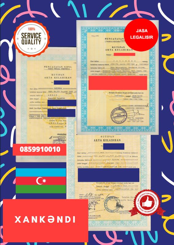 Jasa Legalisir Akta Lahir Indonesia Di Kota Xankandi - Azerbaijan    08559910010