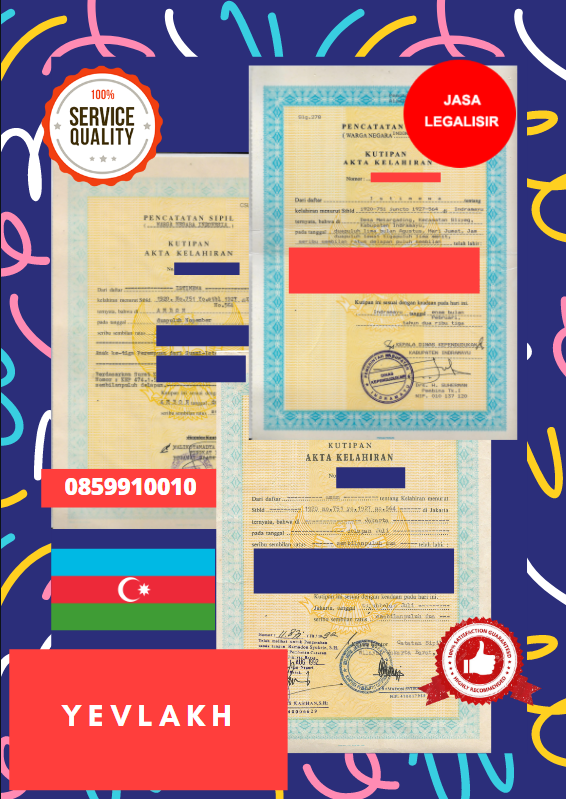 Jasa Legalisir Akta Lahir Indonesia Di Kota Yevlax - Azerbaijan    08559910010