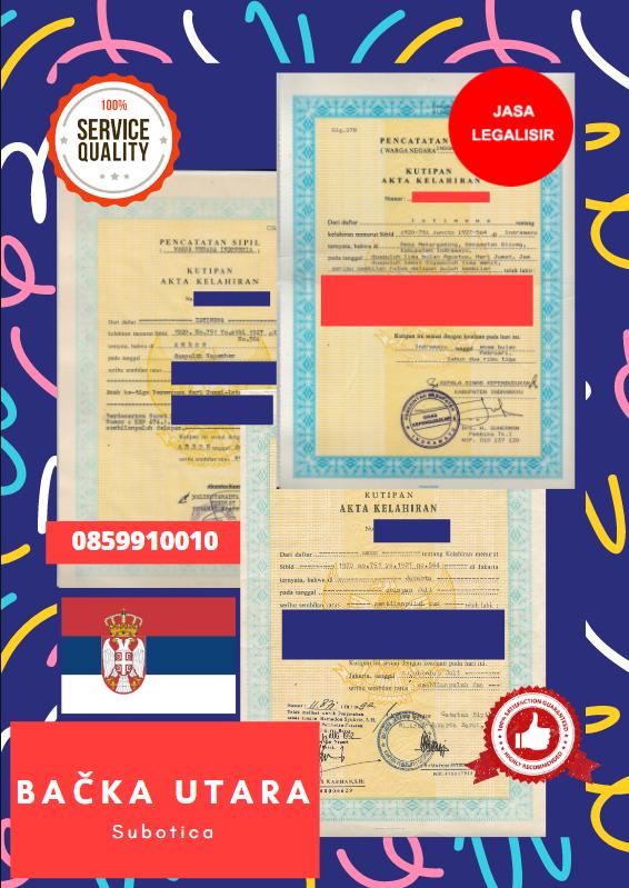 Jasa Legalisir Akta Lahir Indonesia Di Bačka Utara - Serbia    08559910010
