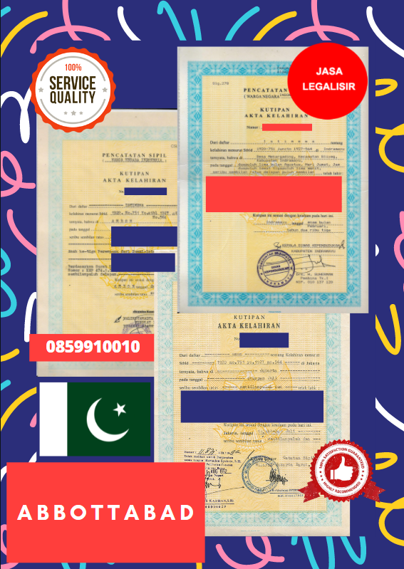 Jasa Legalisir Akta Lahir Indonesia Di Abbottabad - Pakistan    08559910010
