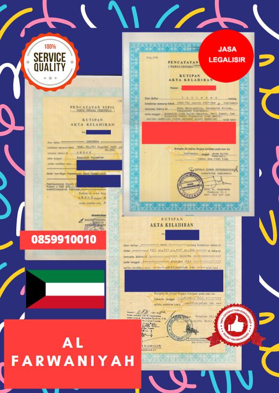Jasa Legalisir Akta Lahir Indonesia Di Al Farwaniyah - Kuwait    08559910010