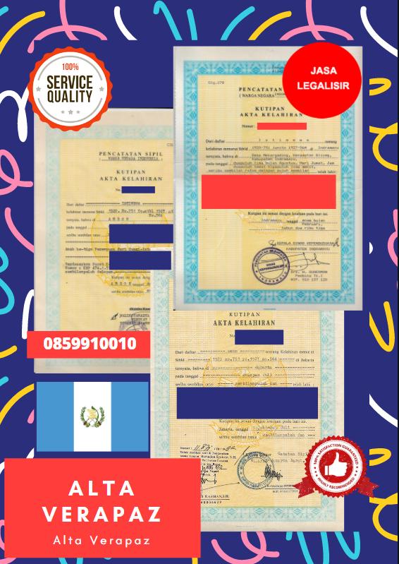 Jasa Legalisir Akta Lahir Indonesia Di Alta Verapaz - Guatemala    08559910010