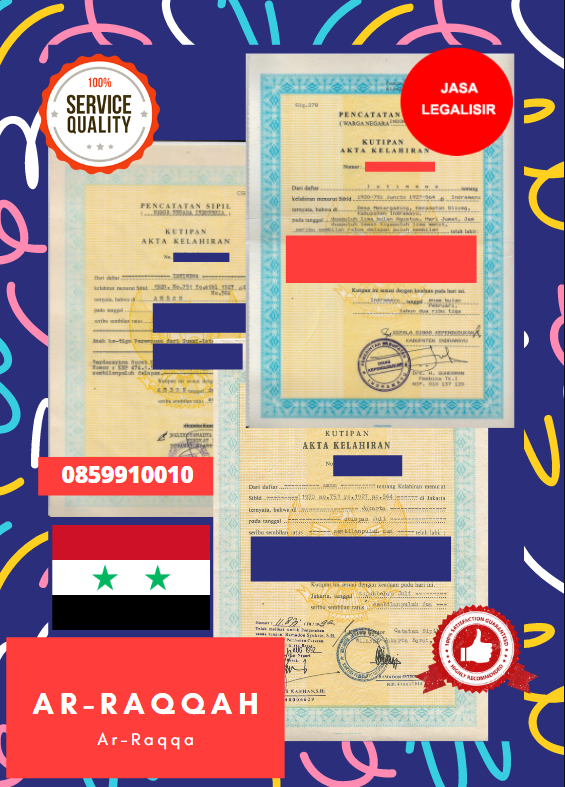 Jasa Legalisir Akta Lahir Indonesia Di Ar-Raqqah - Suriah    08559910010