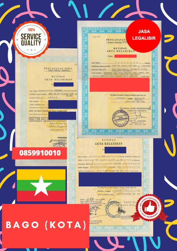 Jasa Legalisir Akta Lahir Indonesia Di Bago (kota) - Myanmar    08559910010
