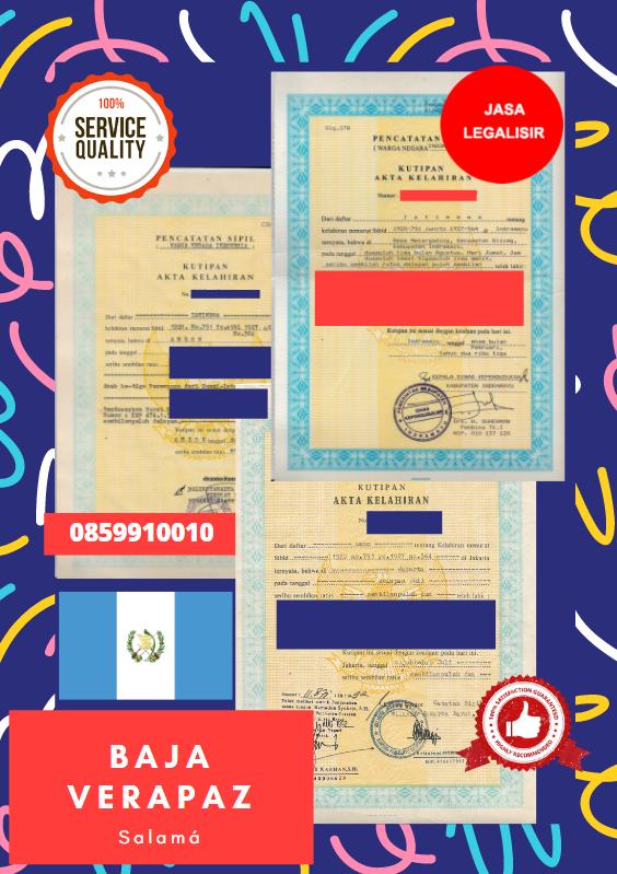 Jasa Legalisir Akta Lahir Indonesia Di Baja Verapaz - Guatemala    08559910010