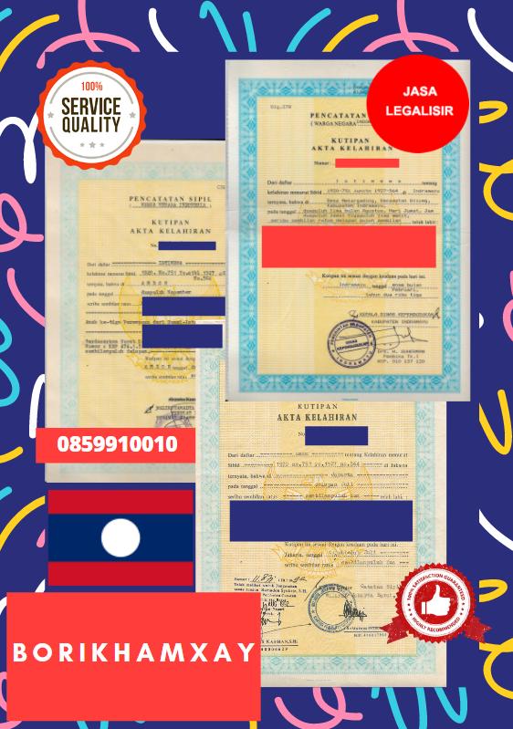 Jasa Legalisir Akta Lahir Indonesia Di Borikhamxay - Laos    08559910010